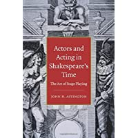 Actors and Acting in Shakespeare's Time Paperback