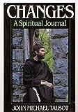 Changes: A Spiritual Journal (Changes a Spiritual Journal, Paper)
