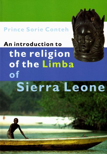 An Introduction to the Religion of the Limba of Sierra Leone