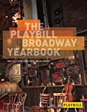 Best Theatre Yearbooks - The Playbill Broadway Yearbook: June 2012 to May Review