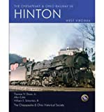 The Chesapeake & Ohio Railway in Hinton West Virginia (Paperback) - Common
