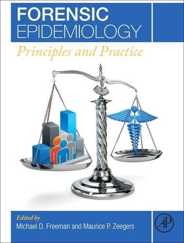 Forensic Epidemiology: Principles and Practice