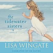 The Tidewater Sisters: Postlude to The Prayer Box: Carolina Chronicles   Lisa Wingate