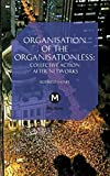 img - for The Organisation of the Organisationless: Collective Action After Networks (Post-Media Lab) book / textbook / text book