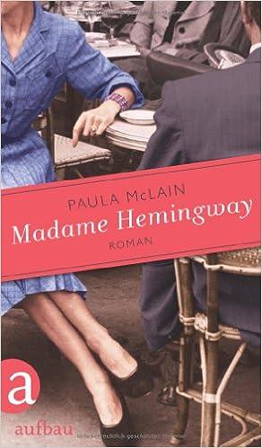 Madame Hemingway: Roman: Amazon.de: Paula McLain, Yasemin Dinçer: Bücher
