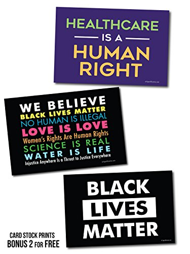 3 Posters or Protest Signs - We Believe, Healthcare is a Human Right, Black Lives Matter Card Stock Prints - Posters or Protest Signs - Buy 1 Get 2 Free (3 total) - 28''x18'' Double-Sided by SignsOfJustice