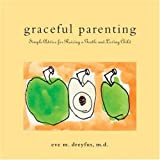 Graceful Parenting, Eve Dreyfus, 1587611325