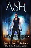 Ash (Hive Trilogy) (Volume 1)