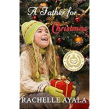 A Father for Christmas (A Veteran's Christmas Book 1) (English Edition)