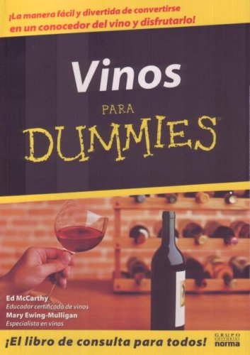 Vino Para Dummies/wine For Dummies (Spanish Edition) by Norma S A Editorial
