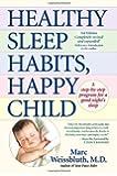 Healthy Sleep Habits, Happy Child by Weissbluth, Marc [Ballantine,2005] (Hardcover)