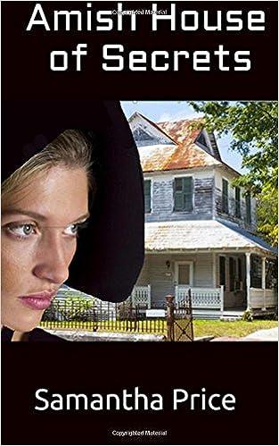 Amish House of Secrets (Amish Secret Widows' Society) (Volume 5)