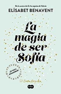 La magia de ser Sofía par Benavent