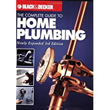 Black & Decker The Complete Guide to Home Plumbing
