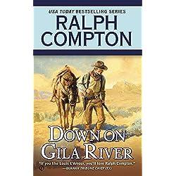 Down on Gila River (A Ralph Compton Western)