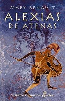 Alexias de atenas par Mary Renault