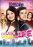 iCarly: iSaved Your Life by Nickelodeon
