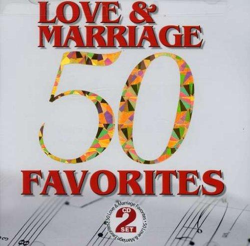 50 Love & Marriage Favorites / Various