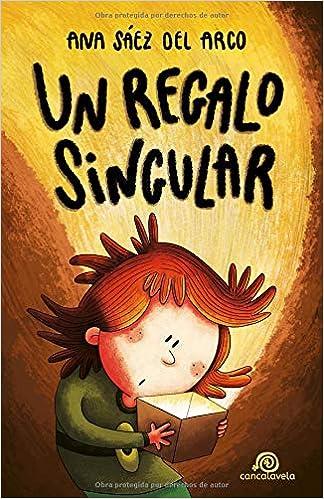 Un regalo singular: Libro Infantil / Juvenil - Novela ...