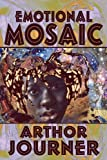 Emotional Mosaic, Arthor Journer, 1448976189