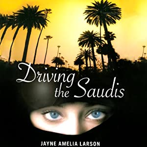 Driving the Saudis Audiobook