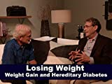 In Depth with Dr. Wright - Weight Gain and Hereditary Diabetes