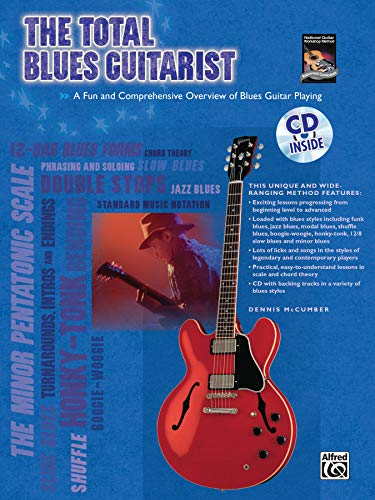 - The Total Blues Guitarist: A Fun and Comprehensive Overview of Blues Guitar Playing (The Total Guitarist)