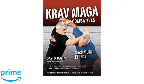Krav Maga Combatives: Maximum Effect: Amazon.es: David Kahn ...