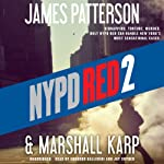 NYPD Red 2 | James Patterson,Marshall Karp