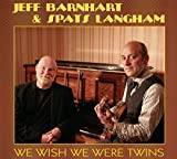 We Wish We Were Twins by Jeff Barnhart