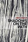 Shadows on the Path
