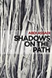 Shadows on the Path, Abdi Assadi, 0980090806