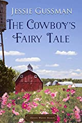 *Previously titled Cowboy's Don't Believe in Fairy Tales*He's the billionaire heir of Sweet Water Ranch. His family is throwing a ball and he must choose a wife.She's too poor to attend the ball as a guest. But she can go as the hired help.On...