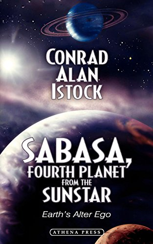 Sabasa, Fourth Planet from the Sunstar: Earth's Alter Ego ()