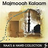 Majmooah Kalaam (Naats & Hamd Collection)