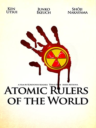 Atomic Rulers of the World