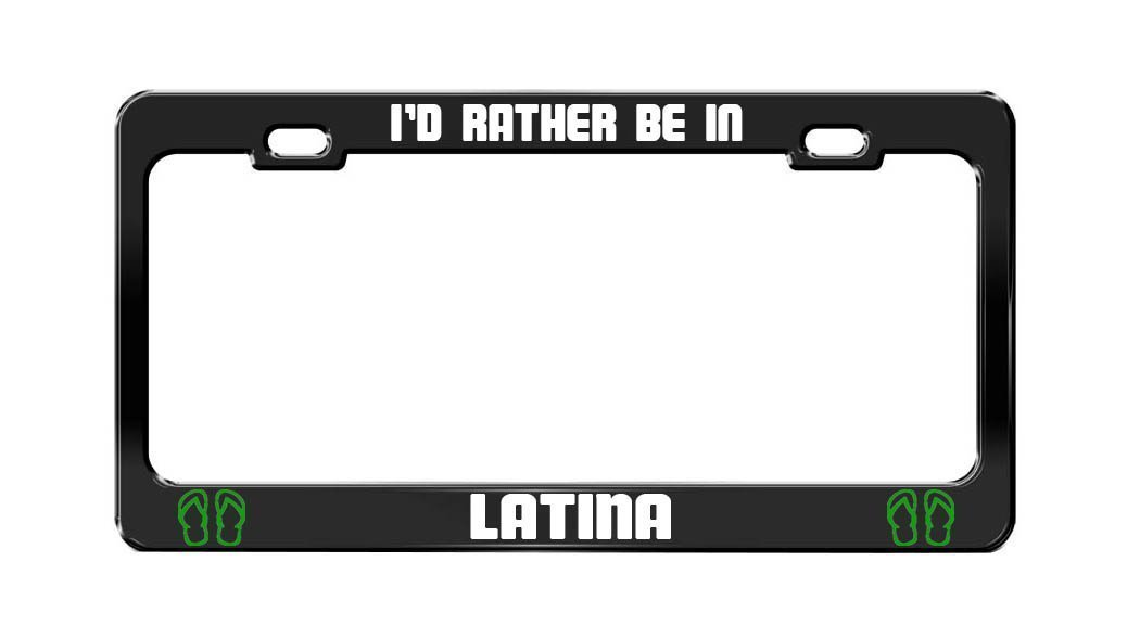Chawuux I'D RATHER BE IN LATINA Italy Black Auto License Plate Frame Tag Holder