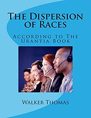 The Dispersion of Races: According to the Urantia Book