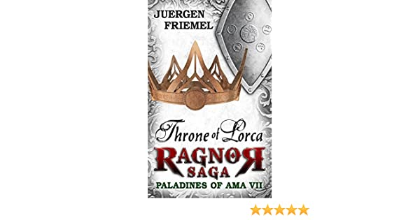 Demons & Marauders: Paladins of Ama - Ragnor Saga - Book 5 (The Paladins of Ama) Jrgen Friemel