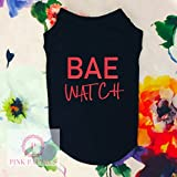 Bae Watch Dog Shirt