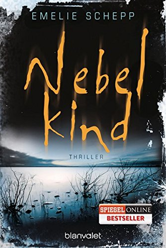 Nebelkind: Thriller (Jana Berzelius, Band 1)