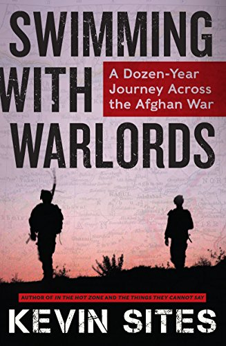 Swimming with Warlords: A Dozen-Year Journey Across the Afghan War cover