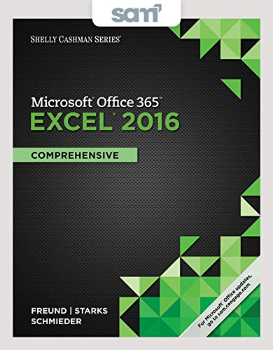 Bundle: Shelly Cashman Series Microsoft Office 365 & Excel 2016: Comprehensive, Loose-leaf Version + LMS Integrated SAM 365 & 2016 Assessments, ... with 1 MindTap Reader Printed Access Card ()