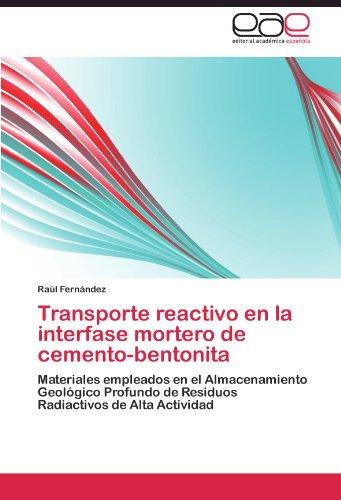 Transporte Reactivo En La Interfase Mortero de Cemento-Bentonita
