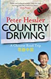 COUNTRY DRIVING: A CHINESE ROAD TRIP, PETER HESSLER, 1847674364