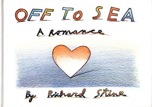 Off To Sea: A Romance -