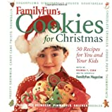 FamilyFun's Cookies for Christmas: 50 recipes for You and Your Kids