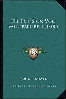 Book Die Emission Von Wertpapieren (1900)