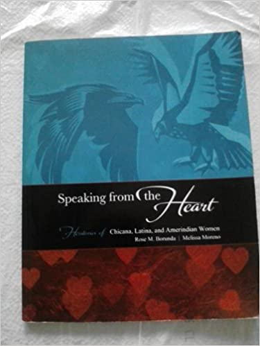 Book Speaking from the Heart: Herstories of Chicana, Latina, and Amerindian Women by BORUNDA ROSE (2012-07-13)