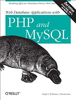 Web Database Applications with PHP and MySQL by [Lane, David, Hugh E. Williams]